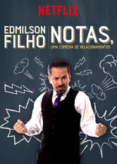 Edmilson Filho: Notas, Comedy about Relationships
